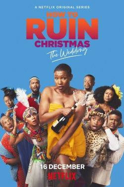watch-How To Ruin Christmas: The Wedding