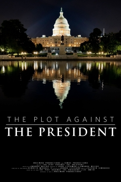 watch-The Plot Against The President