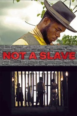 watch-Not a Slave