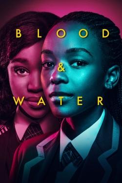 watch-Blood & Water