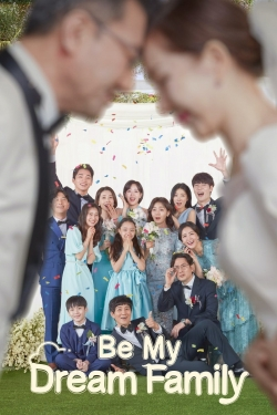 watch-Be My Dream Family