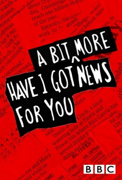 watch-Have I Got a Bit More News for You