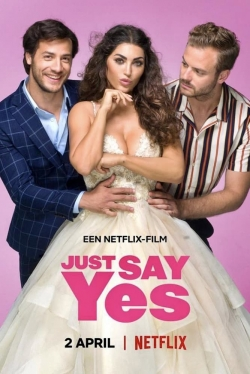 watch-Just Say Yes