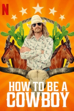 watch-How to Be a Cowboy