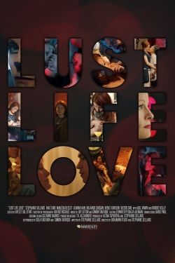 watch-Lust Life Love